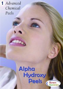 Advanced Chemical Peels, Vol. 1: Alpha Hydroxy Peels