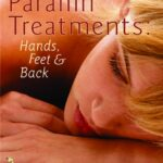Paraffin Treatments: Hands, Feet & Back
