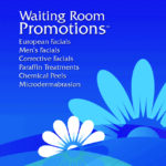 Waiting Room Promotions Facials